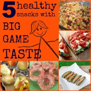 Healthy Snacks with Big Game Taste