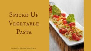 Vegetable Spiced Up Pasta