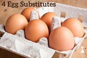 4 Egg Substitutes