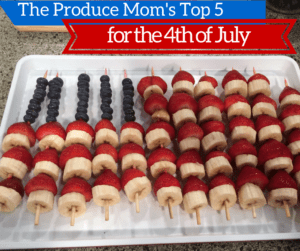 Healthy Food for the 4th of July | Fruits & Veggies for your Independence Day Cookout