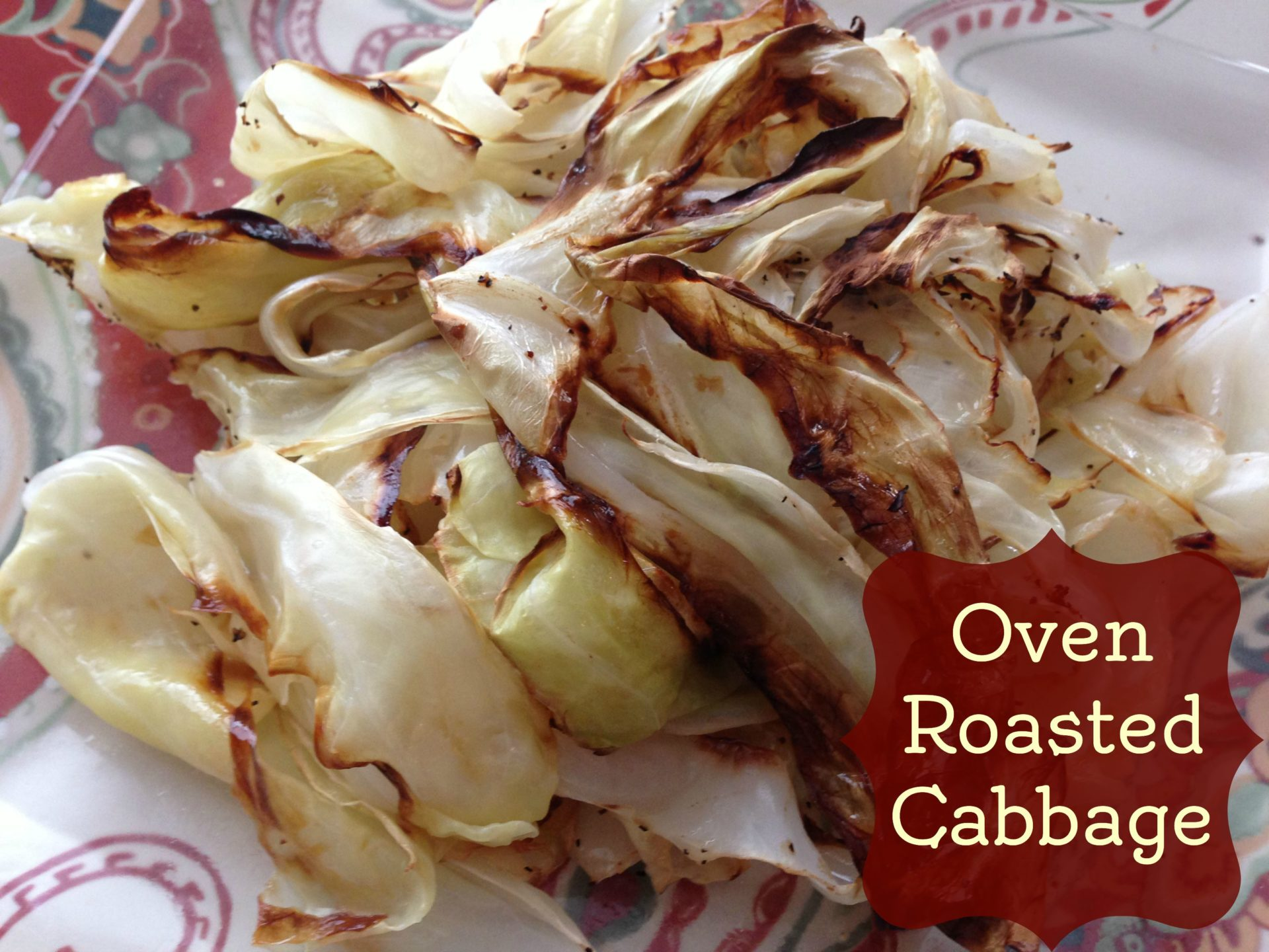 """""""Good Luck"""" Oven Roasted Cabbage"""