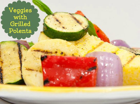 Veggies with Grilled Polenta