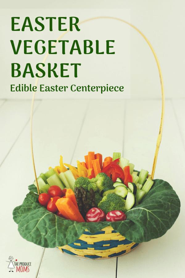 Easter Vegetable Basket | Edible Easter Centerpiece
