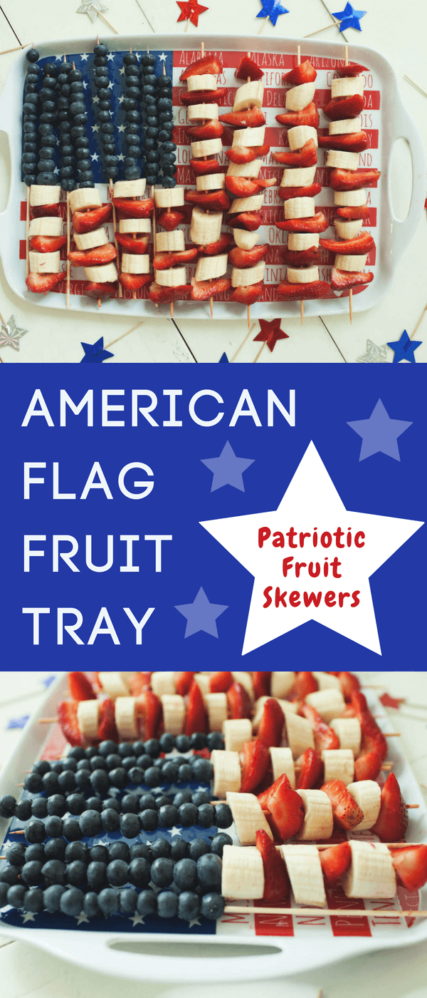 American Flag Fruit Tray | Patriotic Fruit Skewers