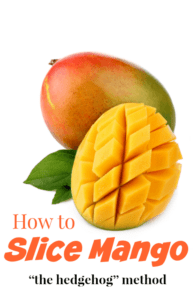 How to Slice a Mango in 3 Steps - Cut a Mango Using the Hedgehog Method {photo tutorial}