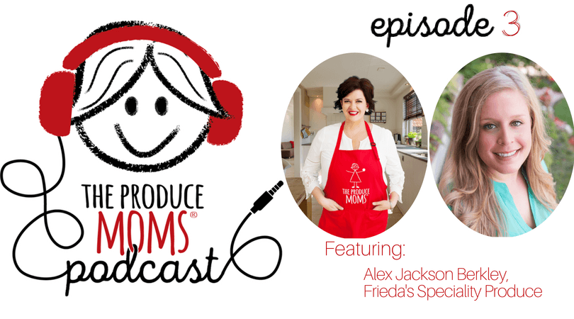 Episode 3: Making Produce Relatable, Fun, and Timeless with Alex Jackson Berkley of Frieda's Specialty Produce