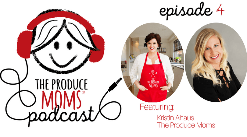 Episode 4: From 7th Grade Volleyball to the Entrepreneurial Journey that is The Produce Moms, with Kristin Ahaus