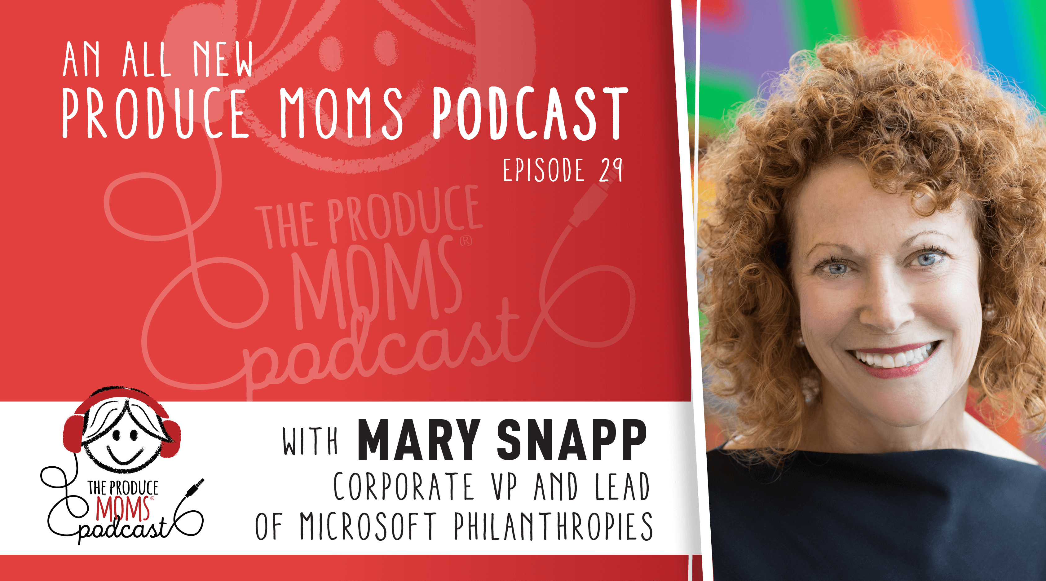 Episode 29: Mary Snapp