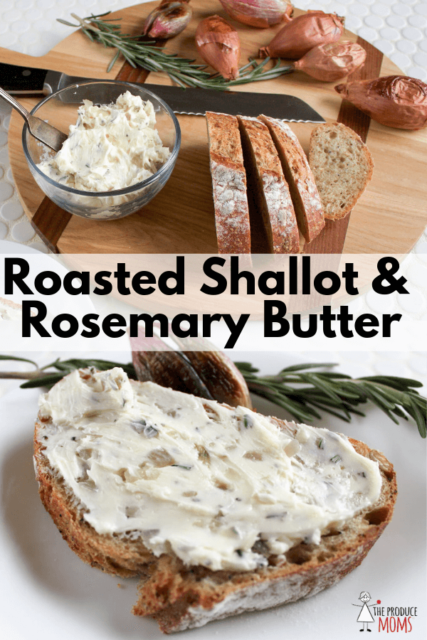 Roasted Shallot and Rosemary Butter