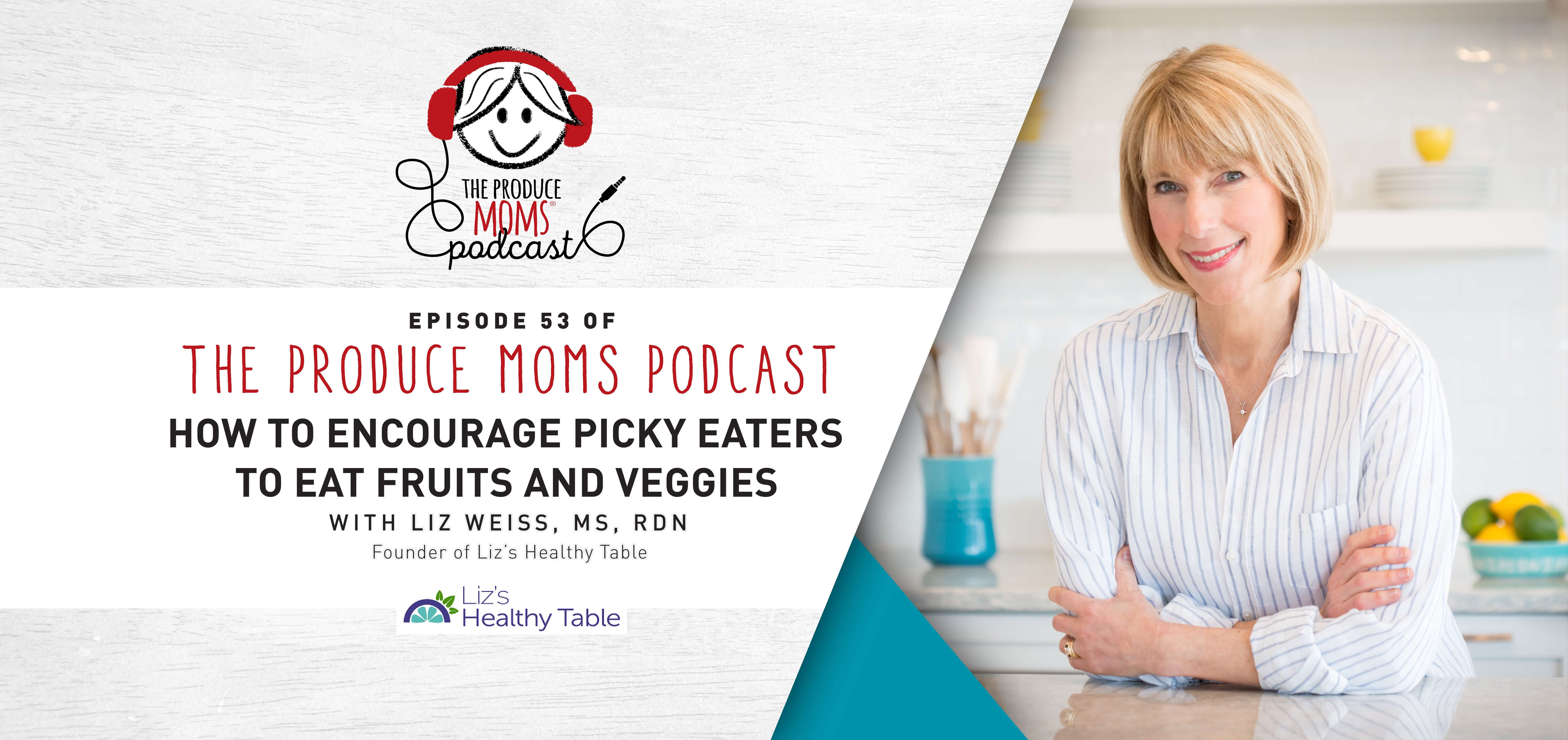 Episode 52: Picky Eaters