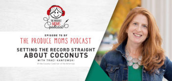 Episode 70: Setting the Record Straight About Coconuts with Traci Kantowski