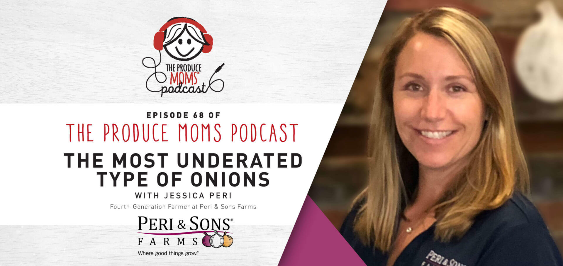 Episode 68: The Most Underrated Type of Onions with Jessica Peri