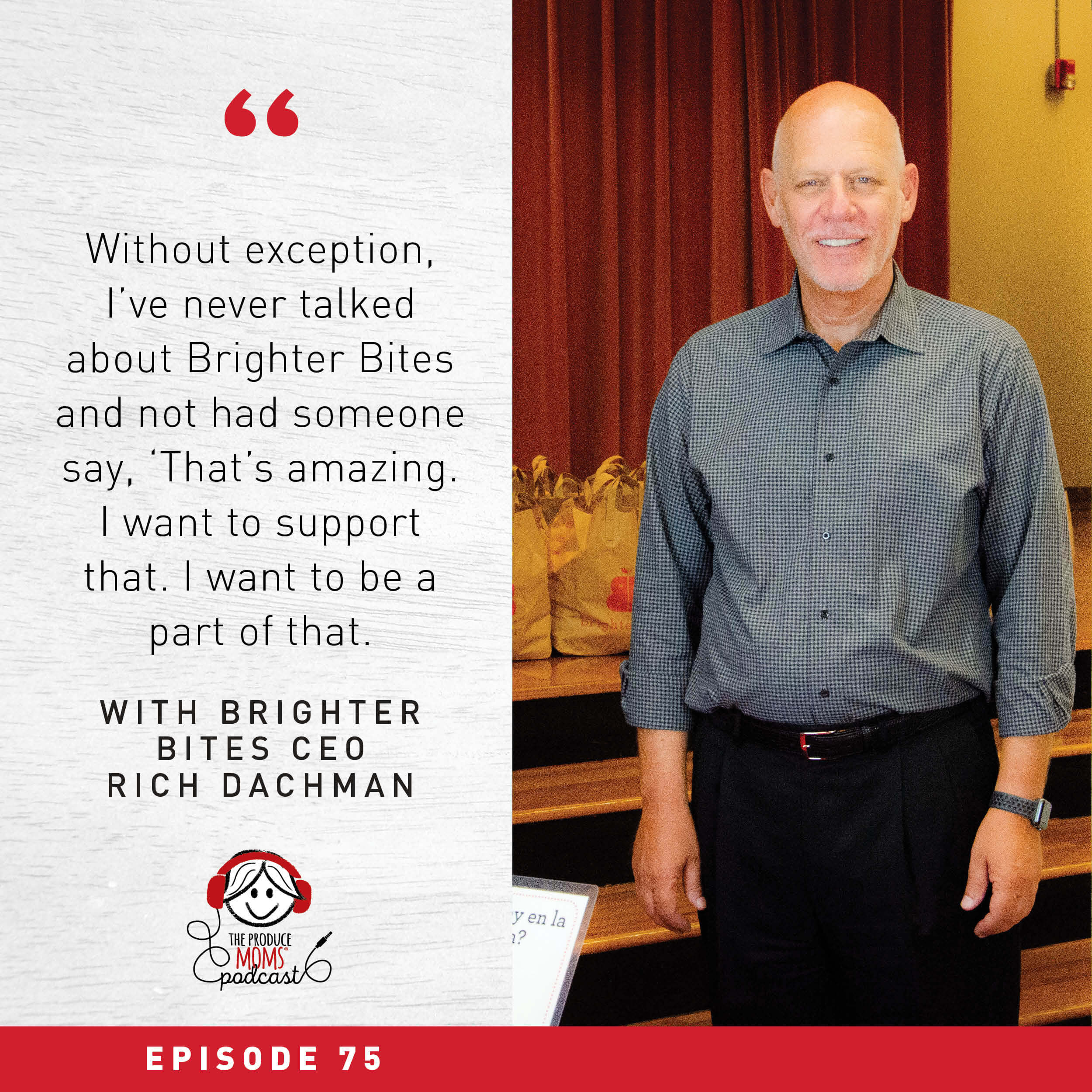 Feeding Families and Creating Healthy Communities with Brighter Bites CEO Rich Dachman