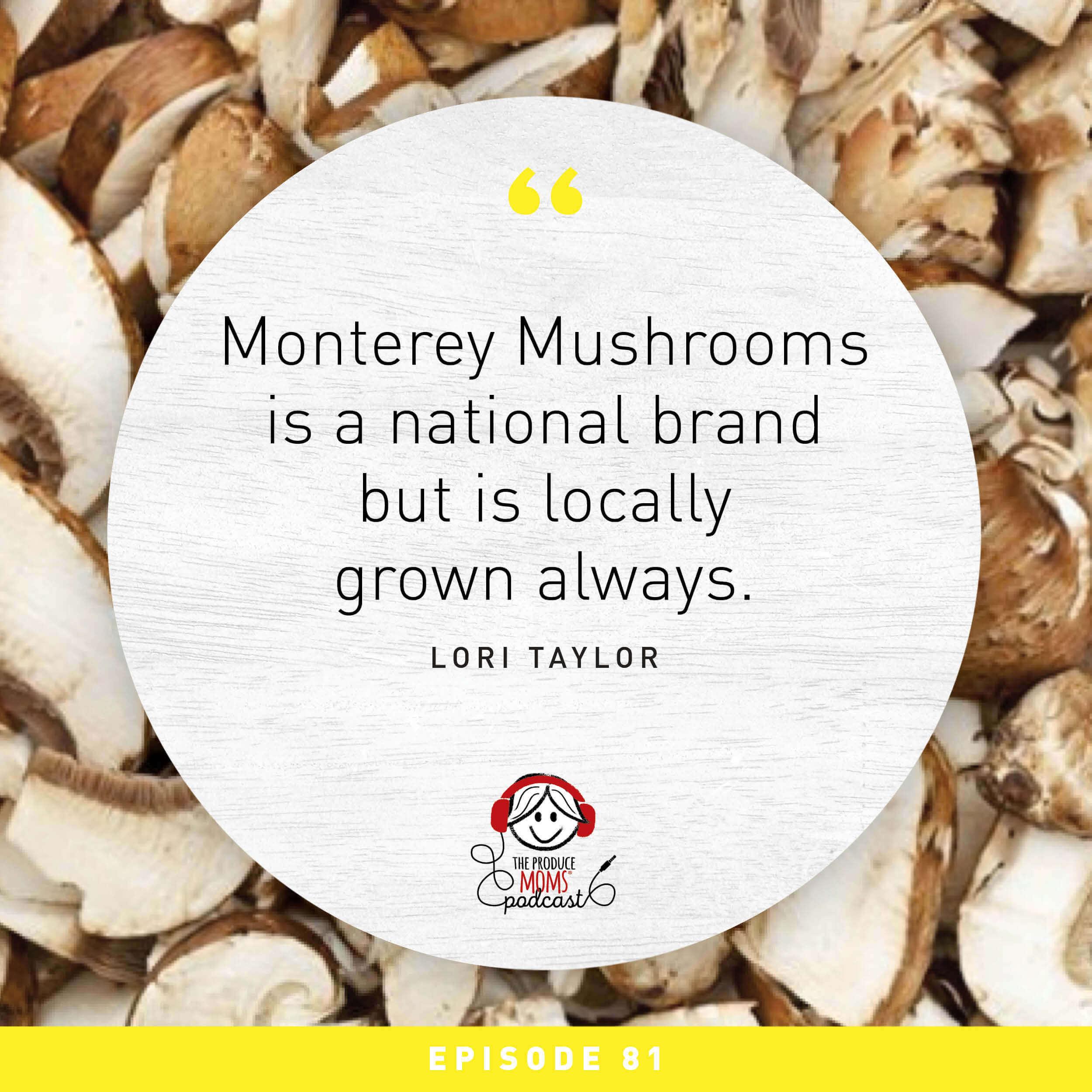 TPM podcast Monterey mushroom quote