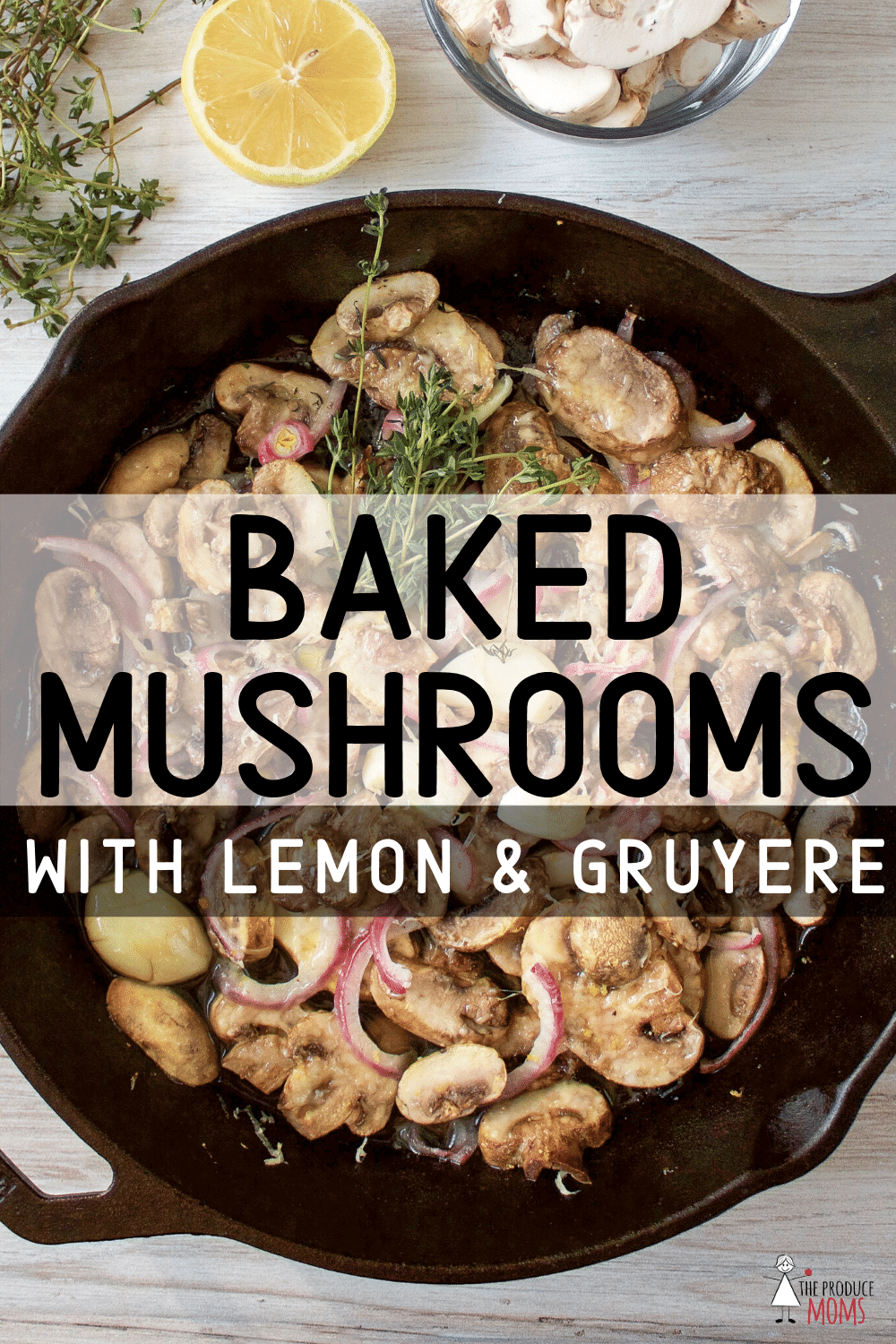 Baked Mushrooms with Lemon and Gruyere