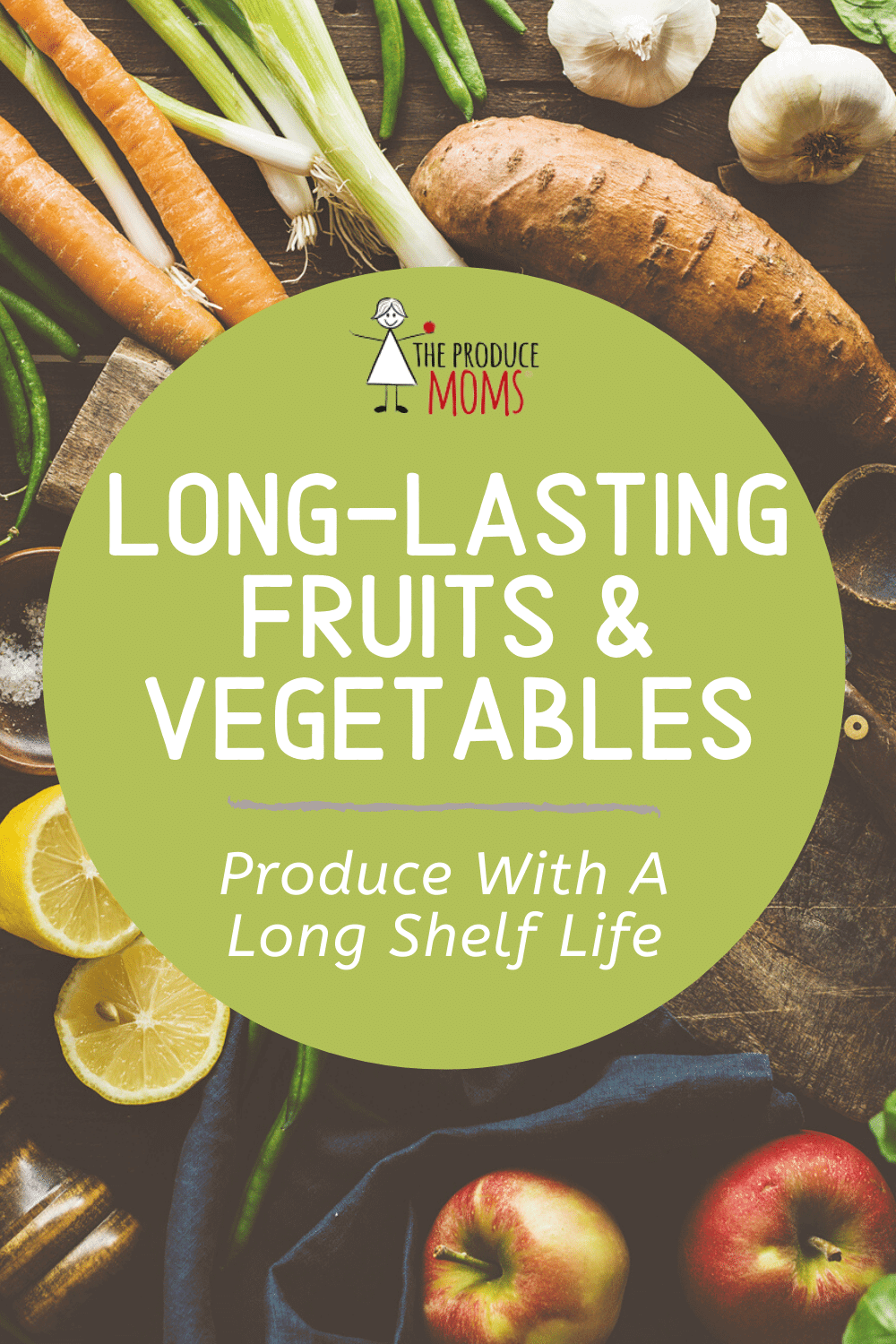Produce With A Long Shelf Life