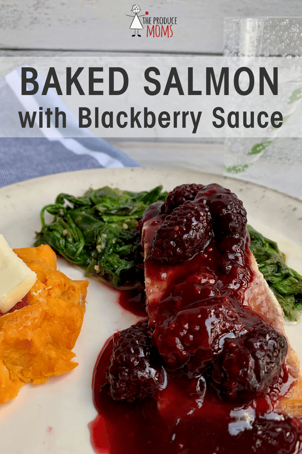 Baked Salmon with Blackberry Sauce