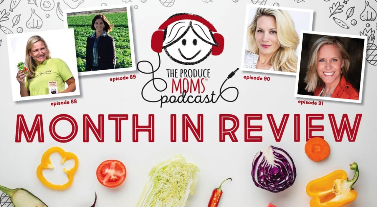 March 2020: The Produce Moms Podcast Month in Review