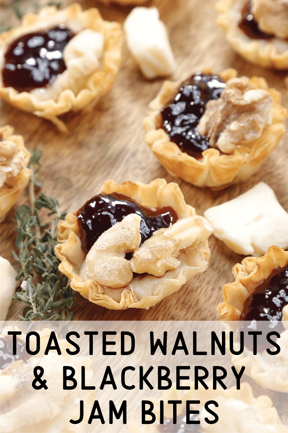 Toasted Walnuts and Blackberry Jam Bites Pinterest Card 1