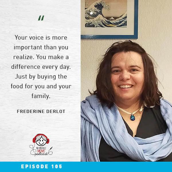 Episode 105 Fraderine Derlot Quote