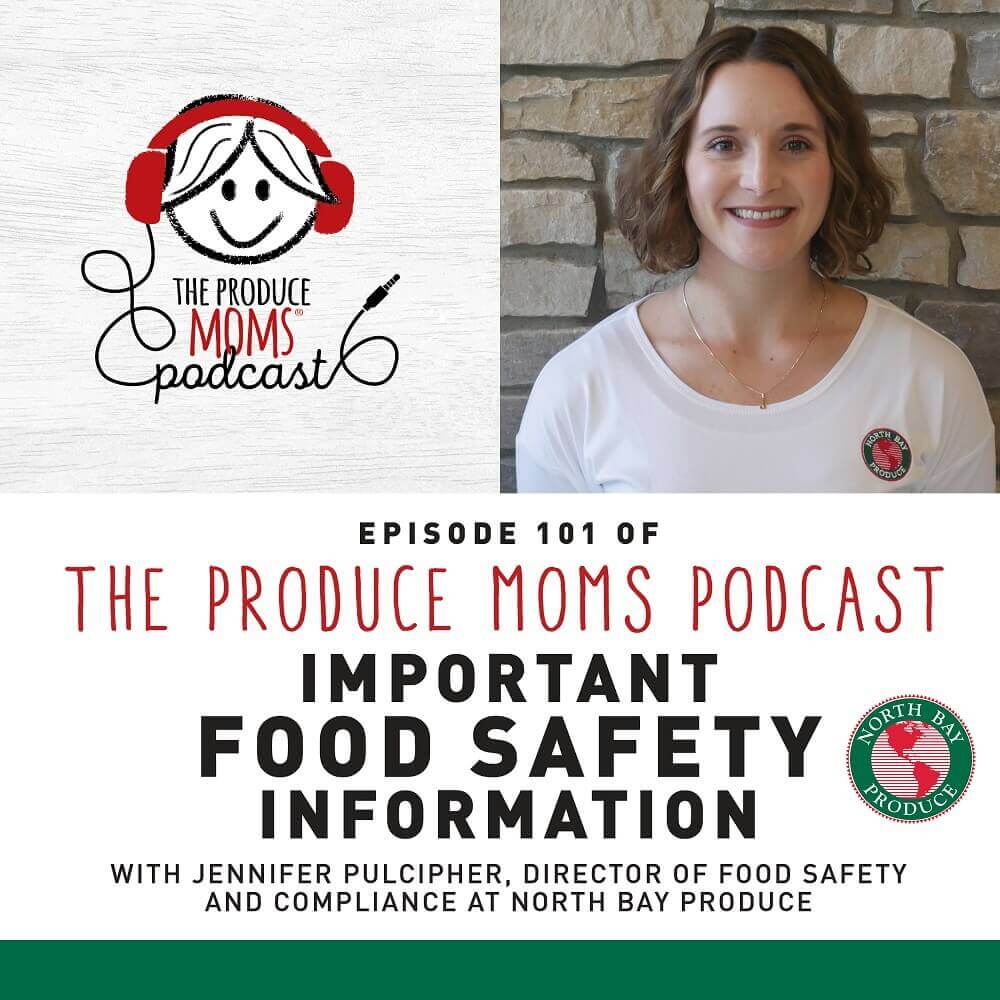 Episode 101 The Produce Moms - Food Safety