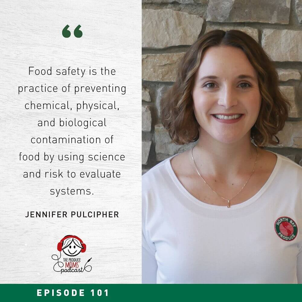 Episode 101 Jennifer Pulcipher Important Food Safety Information