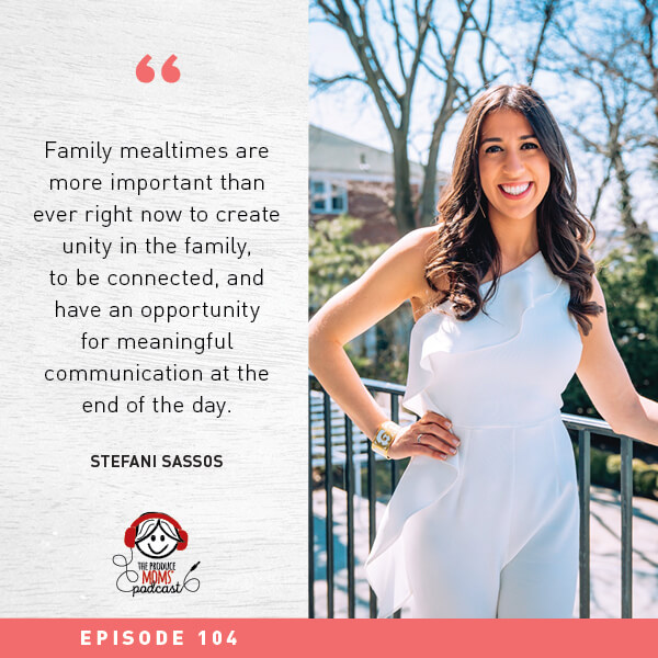 Episode 104: How to Make Mealtime Fun for the Whole Family with Stefani Sassos, MS, RDN, CSO, CDN Registered Dietitian Nutritionist for the Good Housekeeping Institute