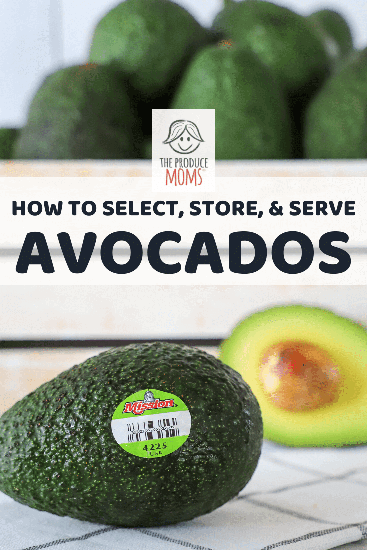 How To Select And Store Avocados Pinterest