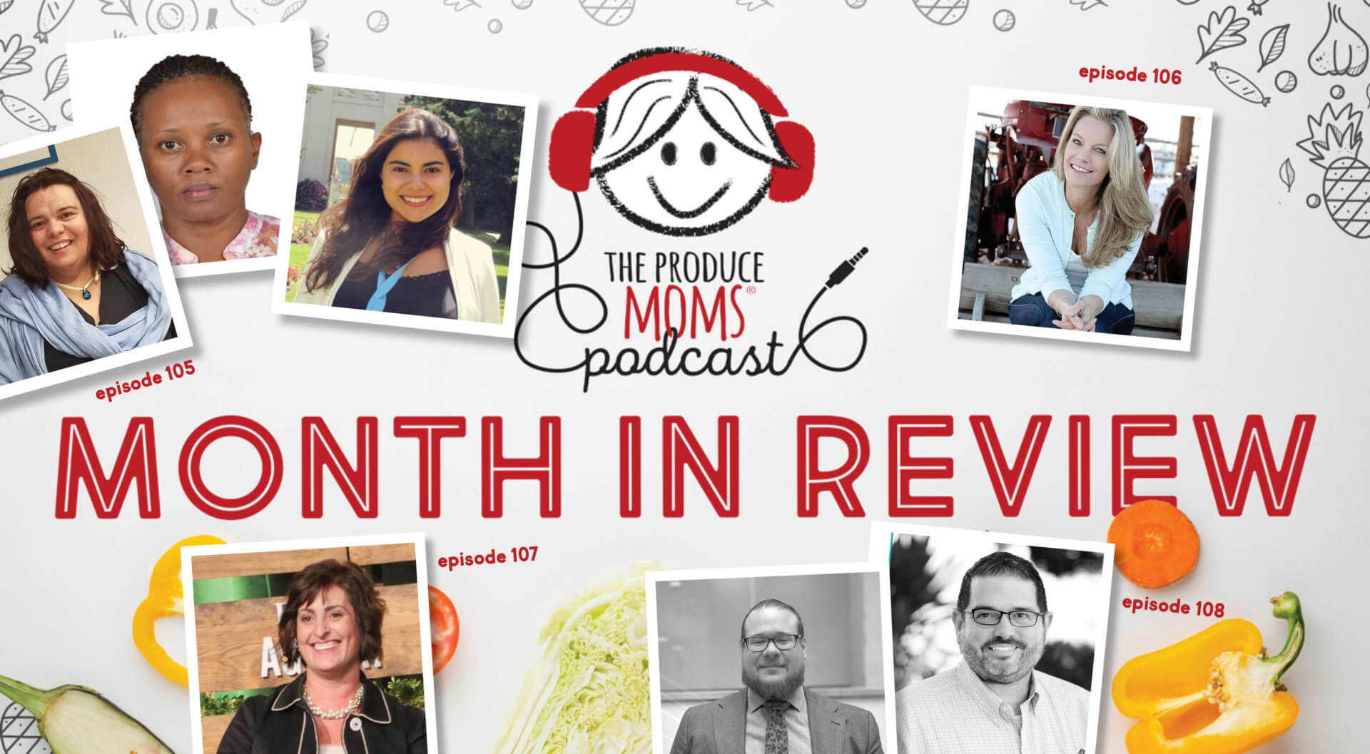 July 2020: The Produce Moms Podcast Month in Review