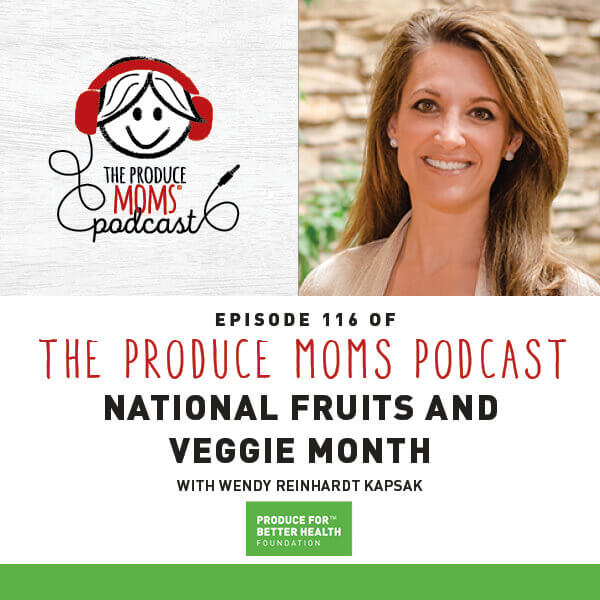 Episode 116 National Fruits and Veggie Month Instagram Card