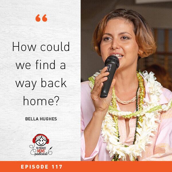Episode 117 Bella Hughes Quote
