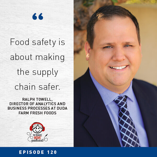 Episode 120 Ralph Towell Produce Traceability Quote