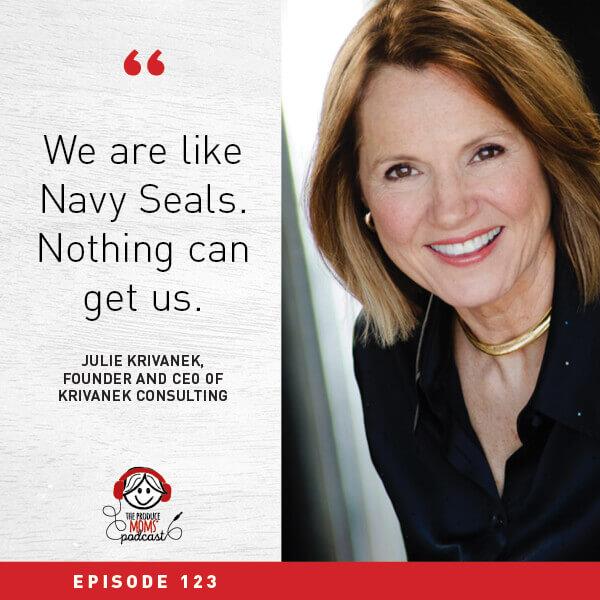 Episode 123 Julie Krivanek Intro Quote