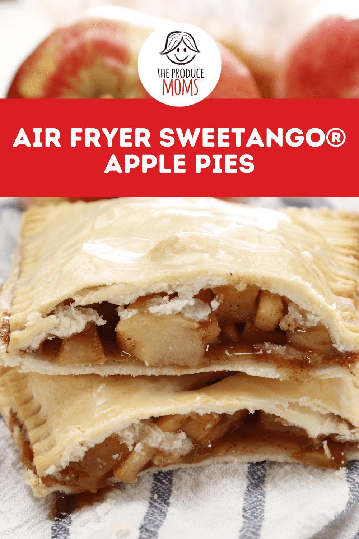 Air Fryer SweeTango® Apple Pies Pinterest Card