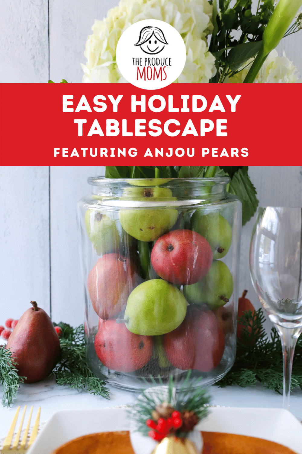 Easy Holiday Tablescape featuring Pears