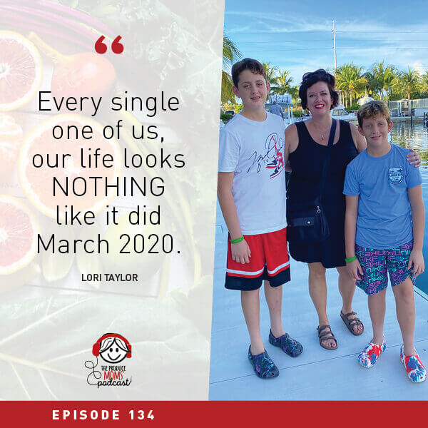 Episode 134 Produce Moms Lori Taylor Quote