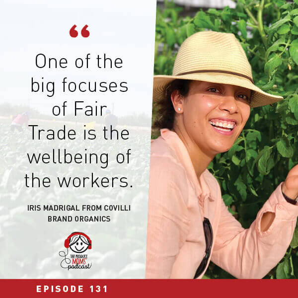 Episode 131 Iris Madrigal Fair Trade Movement Quote