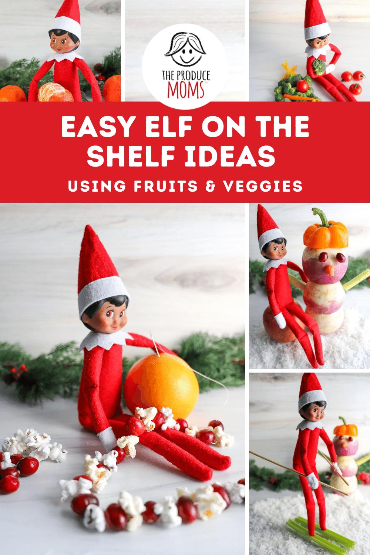 Easy Elf on the Shelf Ideas Using Fruits and Veggies