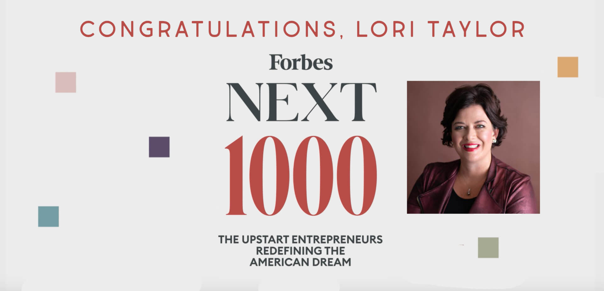 Forbes Next 1000 Welcomes Lori Taylor to Its First-Ever Class