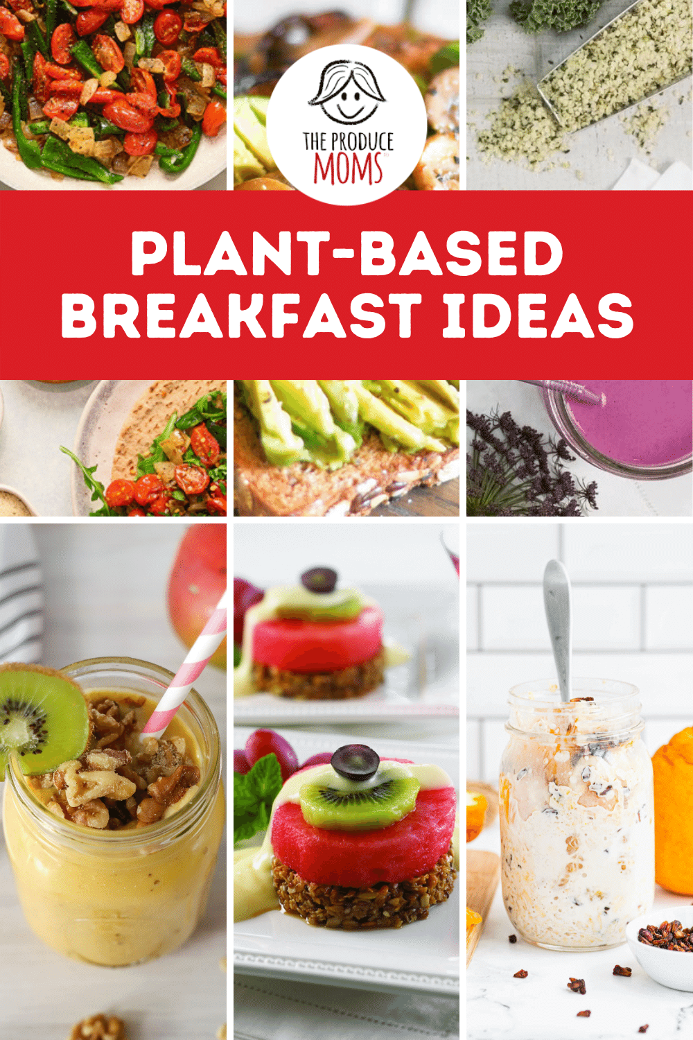 Plant-Based Breakfast Ideas