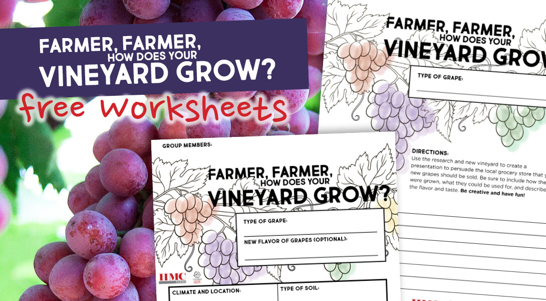 Farmer, Farmer, How Does Your Vineyard Grow? A Vineyard Lesson Plan