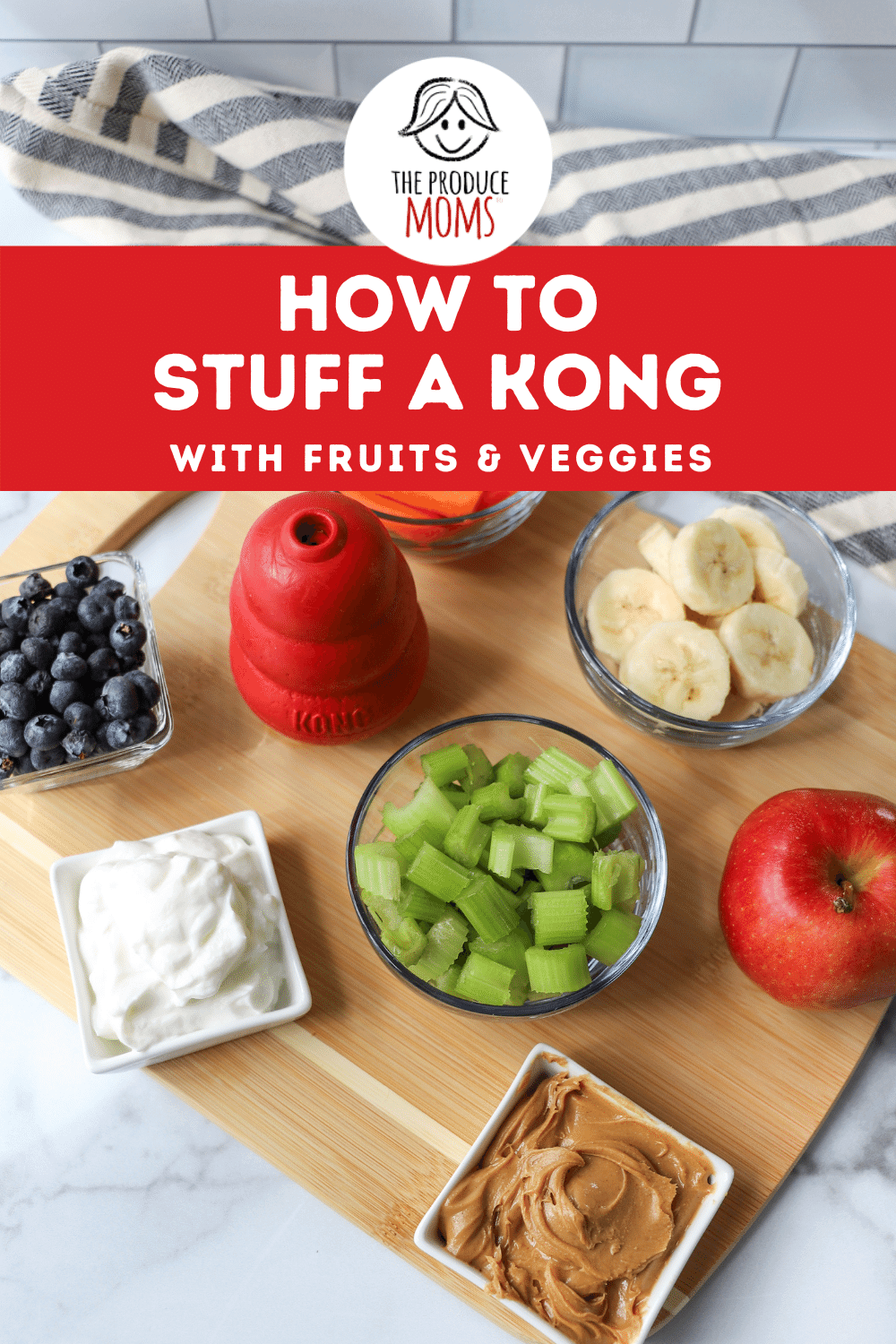 How To Stuff a Kong with Fruits and Veggies